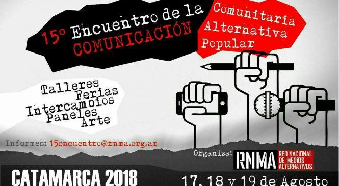 15° Encuentro Nacional de la Comunicación Comunitaria, Alternativa y Popular de la RNMA en Catamarca