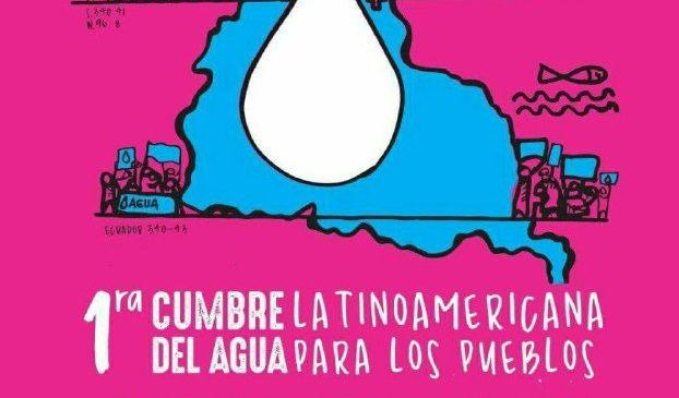 Primera Cumbre Latinoamericana del Agua para los Pueblos
