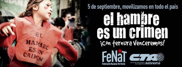Jornada Nacional de Lucha de la FeNaT: El hambre es un crimen