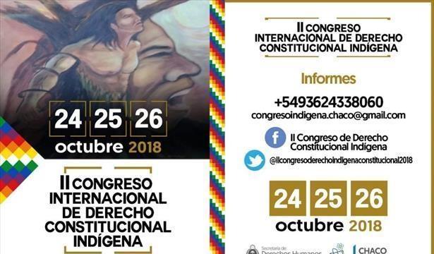 Chaco: Llega el II Congreso Internacional de Derecho Indígena
