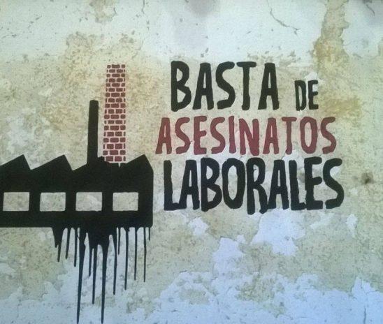 Asesinatos laborales: Los muertos tienen nombre
