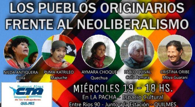 Charla en Quilmes: Los Pueblos Originarios frente al Neoliberalismo