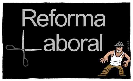 Reforma laboral ¿sí o no?