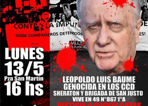 Lunes: Escrache al genocida Leopoldo Luis Baume