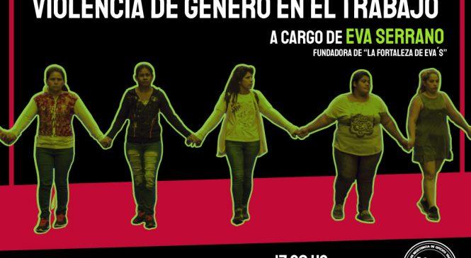 """Charla """"Violencia de Género en el trabajo"""" a cargo de Eva Serrano"""