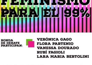 """Ronda de Debate: Presentación del libro """"Feminismo para el 99%"""""""