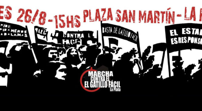 """""""Porque tenemos memoria, marchamos contra el gatillo fácil y la represión"""""""