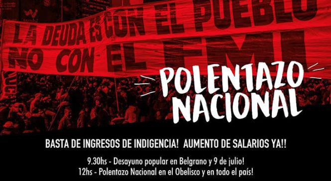 """Polentazo Nacional: """"¡Basta de ingresos de indigencia!"""""""