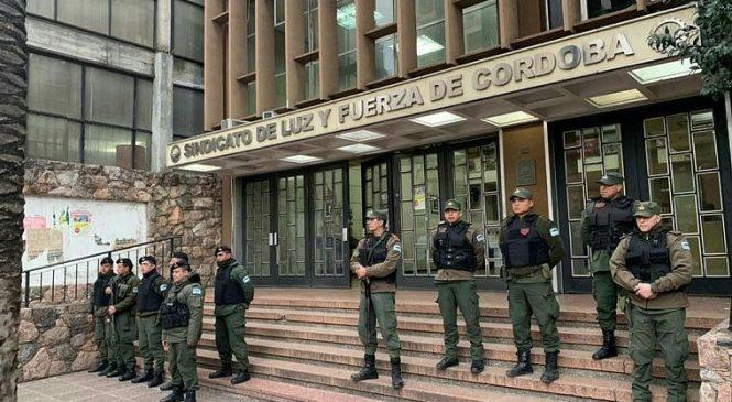 Allanan Luz y Fuerza Córdoba en pleno conflicto con el gobierno