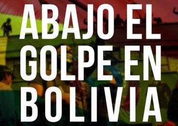 ¡Abajo el golpe en Bolivia!