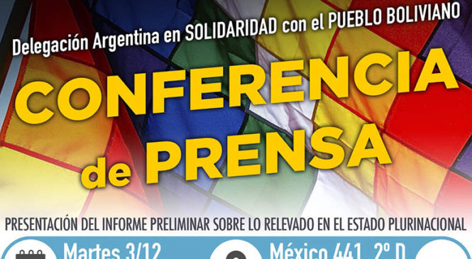 Conferencia de prensa de la Delegación Argentina en Solidaridad con el Pueblo Boliviano