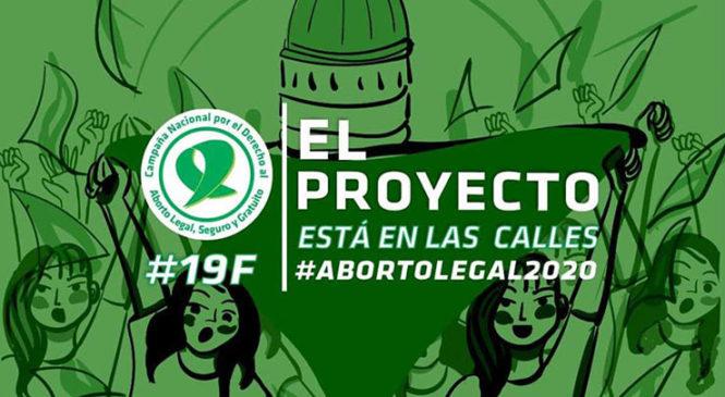 19F por el #AbortoLegal: El Proyecto está en las calles