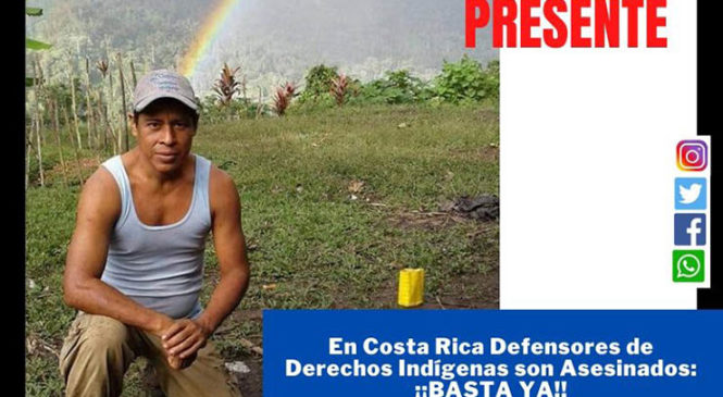 Costa Rica: asesinan activista indígena del pueblo Brörán
