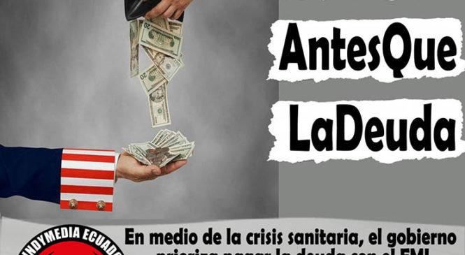 Ecuador: En medio de la crisis sanitaria, el gobierno prioriza pagar la deuda con el FMI