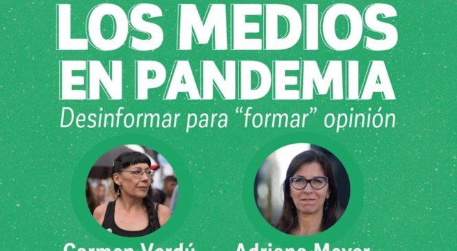 """Los medios en pandemia: Desinformar para """"formar"""" opinión"""