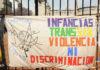 """""""El destino de las infancias trans no puede ser la prostitución"""""""