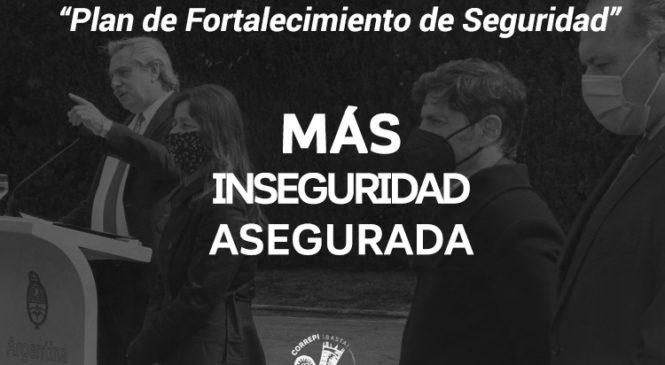 """""""Plan de Fortalecimiento de Seguridad"""": Más inseguridad asegurada"""