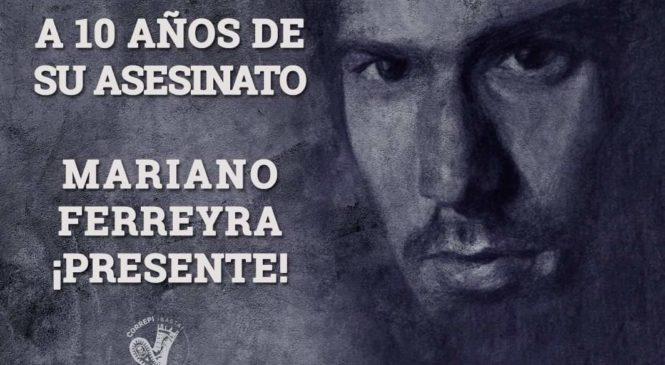 A 10 años de su asesinato ¡Mariano Ferreyra, presente!