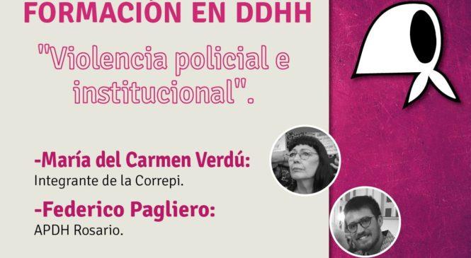 """Ciclo de charlas de formación en DDHH: """"Violencia policial e institucional"""""""