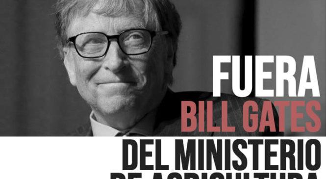 Fuera Bill Gates del Ministerio de Agricultura