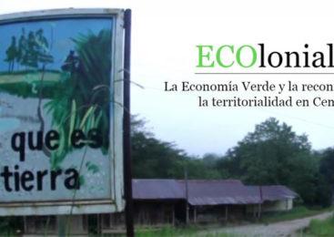 ECOlonialismo en Centroamérica