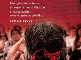 Presentan obra que rescata la memoria de los Pueblos Originarios cordobeses