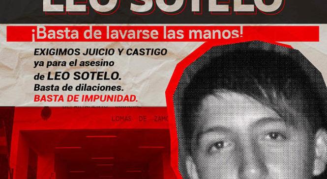Justicia por Leo Sotelo: ¡Basta de lavarse las manos! Exigimos juicio ya