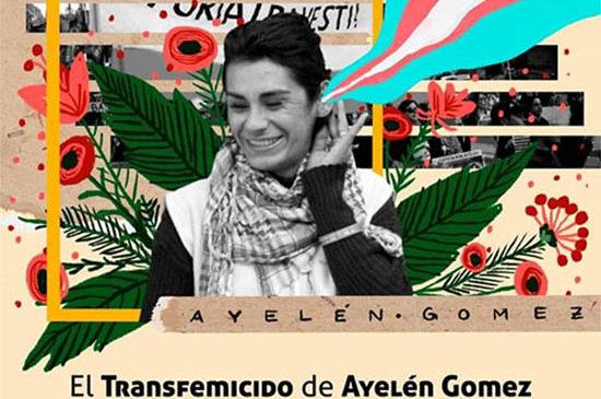 El Juicio por el Transfemicidio de Ayelén Gomez se traslada al 29 y 30 de Julio
